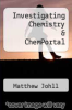 cover of Investigating Chemistry & ChemPortal (2nd edition)