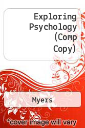 Cover of Exploring Psychology (Comp Copy)  (ISBN 978-1429238250)