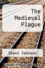 cover of The Medieval Plague
