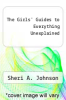 cover of The Girls` Guides to Everything Unexplained