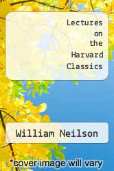 Cover of Lectures on the Harvard Classics  (ISBN 978-1429782784)