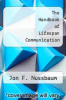 cover of The Handbook of Lifespan Communication (2nd edition)