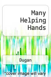 Many Helping Hands A digital copy of  Many Helping Hands  by Dugan. Download is immediately available upon purchase!