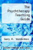 cover of The Psychtherapy Teaching Guide