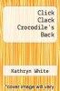cover of Click Clack Crocodile`s Back