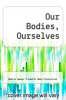 cover of Our Bodies, Ourselves