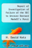 cover of Report of Investigation of Failure of the SEC to Uncover Bernard Madoff`s Ponzi Scheme: Executive Summary