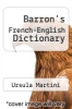 cover of Barron`s French-English Dictionary (2nd edition)