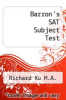 cover of Barron`s SAT Subject Test (12th edition)