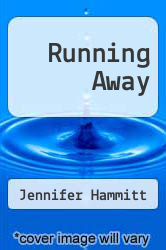Cover of Running Away  (ISBN 978-1438213903)