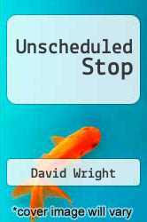 Cover of Unscheduled Stop  (ISBN 978-1438252759)