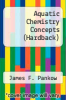 cover of Aquatic Chemistry Concepts (3rd edition)
