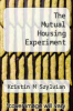cover of The Mutual Housing Experiment