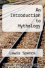 cover of An Introduction to Mythology