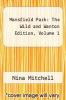 cover of Mansfield Park: The Wild and Wanton Edition, Volume 1
