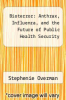 cover of Bioterror: Anthrax, Influenza, and the Future of Public Health Security