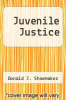 cover of Juvenile Justice (2nd edition)