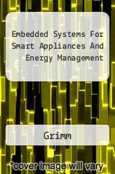 Embedded Systems For Smart Appliances And Energy Management A digital copy of  Embedded Systems For Smart Appliances And Energy Management  by Grimm. Download is immediately available upon purchase!