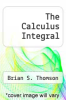 cover of The Calculus Integral