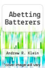 cover of Abetting Batterers