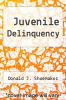cover of Juvenile Delinquency (3rd edition)