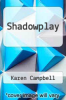 cover of Shadowplay