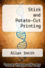 cover of Stick and Potato-Cut Printing