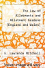 cover of The Law of Allotments and Allotment Gardens (England and Wales)