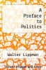 cover of A Preface to Politics