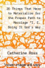 cover of 20 Things That Have to Materialize for the Proper Path to Marriage *I. E. Doing It God`s Way