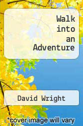 Walk into an Adventure by David Wright - ISBN 9781449910532