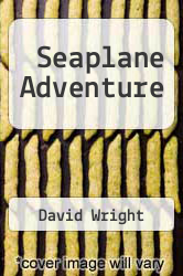 Cover of Seaplane Adventure  (ISBN 978-1449964191)