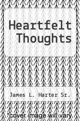 Cover of Heartfelt Thoughts EDITIONDESC (ISBN 978-1450271608)