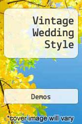 Vintage Wedding Style A digital copy of  Vintage Wedding Style  by Demos. Download is immediately available upon purchase!