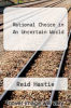 cover of Rational Choice in an Uncertain World (3rd edition)