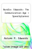 cover of Bundle: Edwards: The Communication Age + Speechplanner