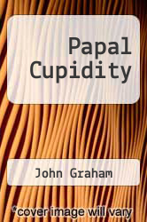 Cover of Papal Cupidity EDITIONDESC (ISBN 978-1452881461)