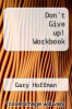 cover of Don`t Give up! Workbook