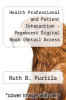 cover of Health Professional and Patient Interaction - Pageburst Digital Book (Retail Access Card) (7th edition)