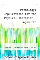 Cover of Pathology - Pageburst Retail (User Guide and Access Code): Implications for the Physical Therapist 3 (ISBN 978-1455735174)