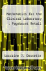 cover of Mathematics for the Clinical Laboratory : Pageburst Retail