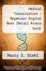 cover of Medical Transcription - Pageburst Digital Book (Retail Access Card) (7th edition)