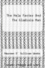 cover of The Hela Factor And The Gladiola Man