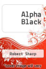 cover of Alpha Black