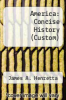 cover of America: Concise History (Custom) (4th edition)