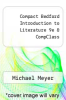 cover of Compact Bedford Introduction to Literature 9e & CompClass (9th edition)