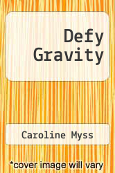 Cover of Defy Gravity  (ISBN 978-1458752246)