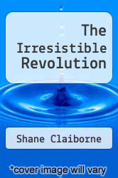 Cover of The Irresistible Revolution EDITIONDESC (ISBN 978-1458759955)