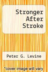 Cover of Stronger After Stroke  (ISBN 978-1458765598)