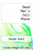 cover of Dead Man`s Cell Phone